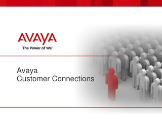 Avaya  Customer Connections