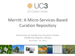 Merritt: A Micro- S ervices-Based  Curation Repository