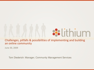 Challenges, pitfalls & possibilities of implementing and building an online community