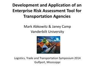 Development and Application of an Enterprise Risk Assessment Tool for Transportation Agencies