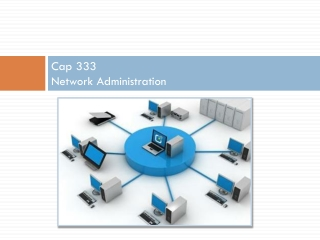 Cap 333 Network Administration