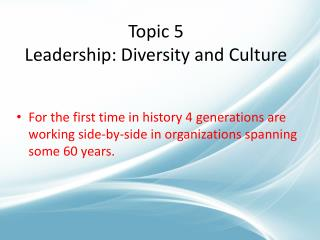 Topic 5 Leadership: Diversity and Culture