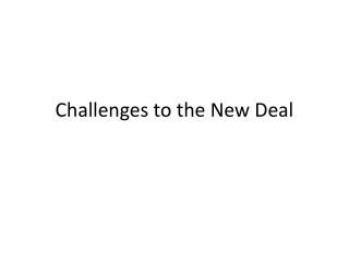 Challenges to the New Deal