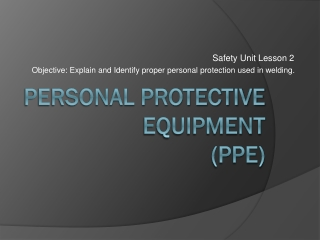 Personal Protective Equipment (PPE )