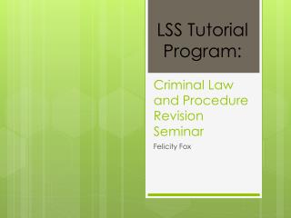 Criminal Law and Procedure Revision Seminar