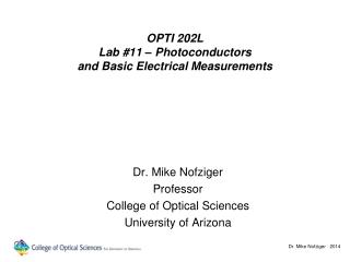 OPTI 202L Lab #11 – Photoconductors and Basic Electrical Measurements
