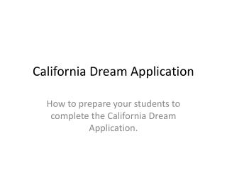 California Dream Application
