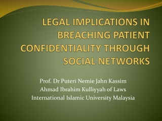 LEGAL IMPLICATIONS IN BREACHING PATIENT CONFIDENTIALITY THROUGH SOCIAL NETWORKS