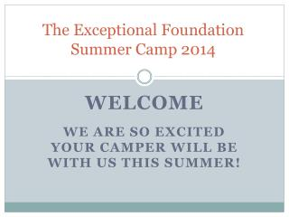 The Exceptional Foundation Summer Camp 2014