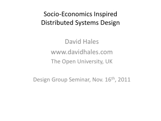 Socio -Economics  Inspired Distributed Systems Design