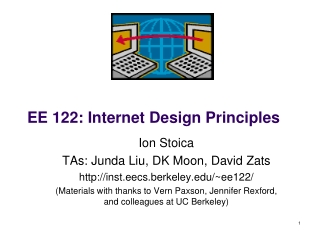 EE 122: Internet Design Principles