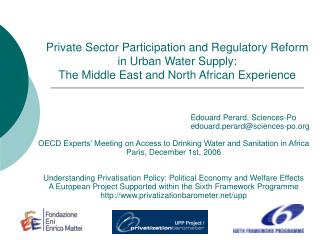 Private Sector Participation and Regulatory Reform in Urban Water Supply: The Middle East and North African Experience