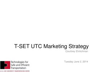T-SET UTC Marketing Strategy