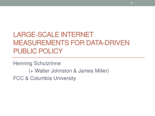 Large-Scale Internet Measurements for data-driven public policy