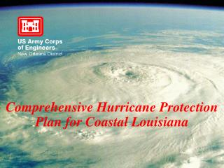 Comprehensive Hurricane Protection Plan for Coastal Louisiana