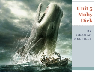 Unit 5 Moby  Dick