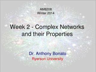 Week  2 - Complex Networks  and their Properties