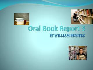 Oral Book Report 3