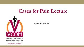 Cases for Pain Lecture