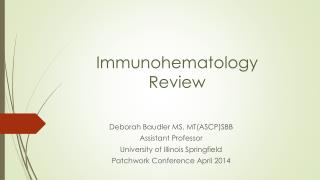 Immunohematology Review