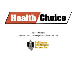 Therese McIntyre Communications and Legislative Affairs Director