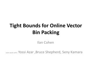 Tight Bounds for Online Vector Bin Packing