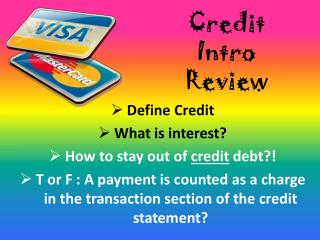 Credit Intro Review