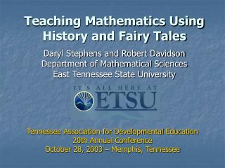 Teaching Mathematics Using History and Fairy Tales