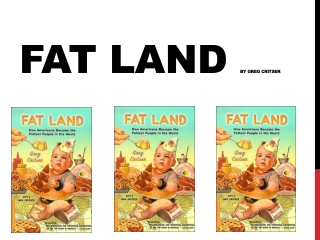 Fat Land  by Greg Critser