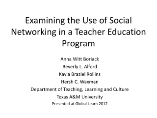 Examining the Use of Social Networking in a Teacher Education Program
