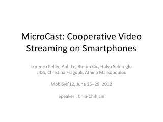 MicroCast : Cooperative Video Streaming on Smartphones