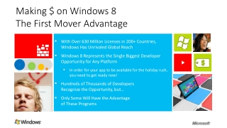 Making $  on  Windows  8 The  First Mover Advantage
