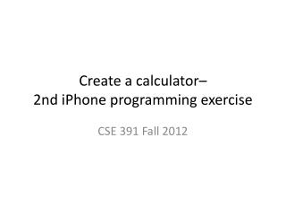 Create a calculator– 2nd  iPhone  programming exercise