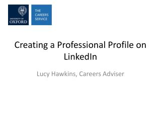Creating a Professional Profile on LinkedIn