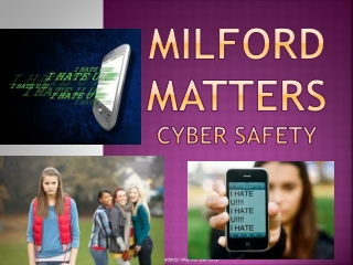 Milford  MaTTERS Cyber Safety