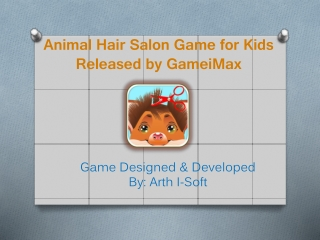 Animal Hair Salon Game for kids Released by GameiMax