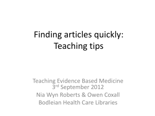 Finding articles quickly: Teaching tips