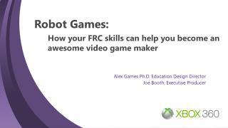 Robot Games: