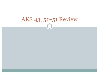 AKS 43, 50-51 Review