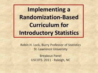 Implementing a Randomization-Based Curriculum for  Introductory Statistics