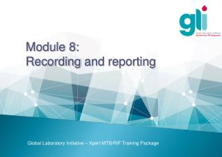 Module 8:  Recording  and reporting