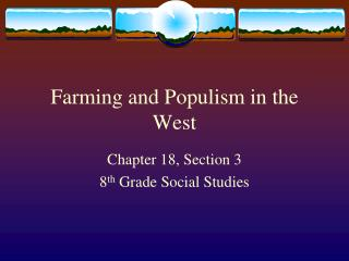 Farming and Populism in the West