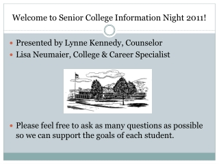 Welcome to Senior College Information Night 2011!