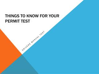 Things to know for your Permit Test