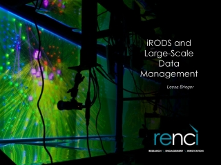 iRODS and  Large-Scale  Data  Management