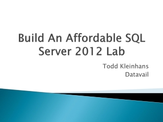 Build An Affordable SQL Server 2012 Lab