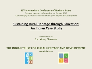 15 th  International Conference of National Trusts Entebbe, Uganda,  30 September – 4 October 2013