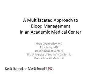 A Multifaceted  A pproach to  Blood Management  in an Academic Medical Center