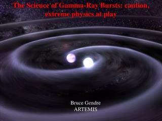 The Science of Gamma-Ray Bursts: caution, extreme physics at play