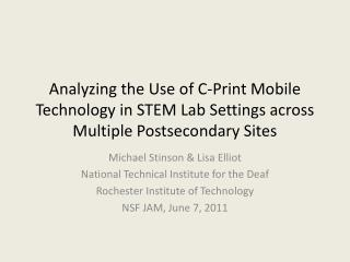 Analyzing the Use of C-Print Mobile Technology in STEM Lab Settings across Multiple Postsecondary Sites